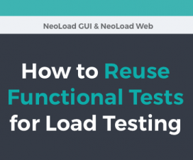 Neotys - Reusing Functional Tests for Load Testing