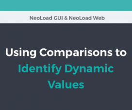 Neotys - Using Comparisons to Identify Dynamic Values