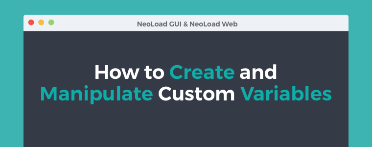 How to Create and Manipulate Custom Variables