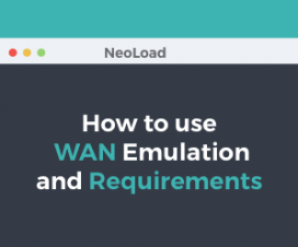 How to Use WAN Emulation and Requirements