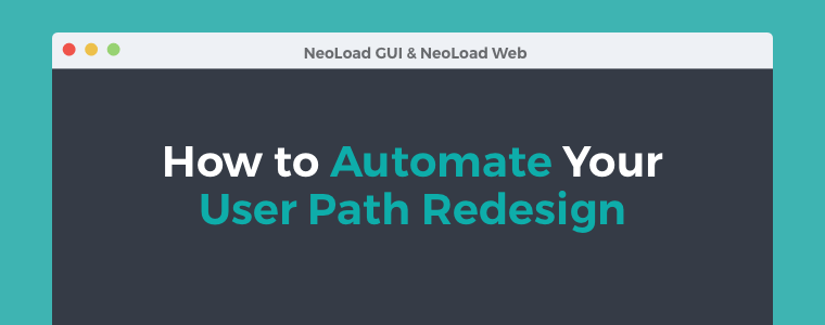 How to Automate User Path Redesign