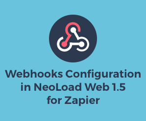 Webhooks Configuration in NeoLoad Web 1.5 for Zapier