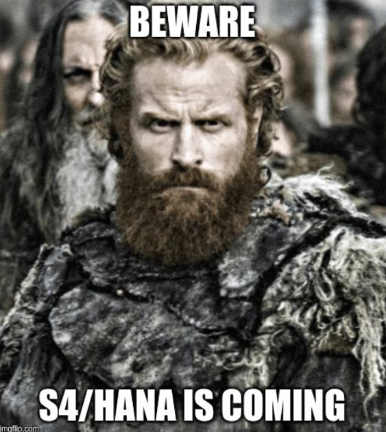 sap s4 hana is coming