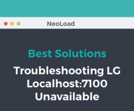 Neotys Best Solutions: Troubleshooting LG Localhost:7100 Unavailable